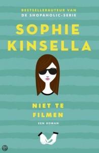Sophie Kinsella - Niet te filmen!