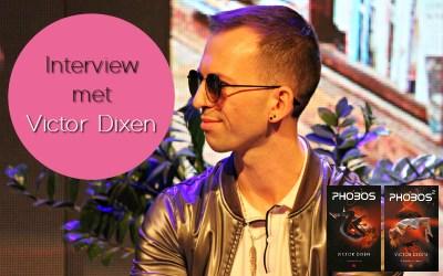 Interview met… Victor Dixen!