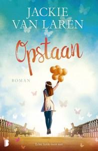 Boekrecensie   Opstaan – Jackie van Laren