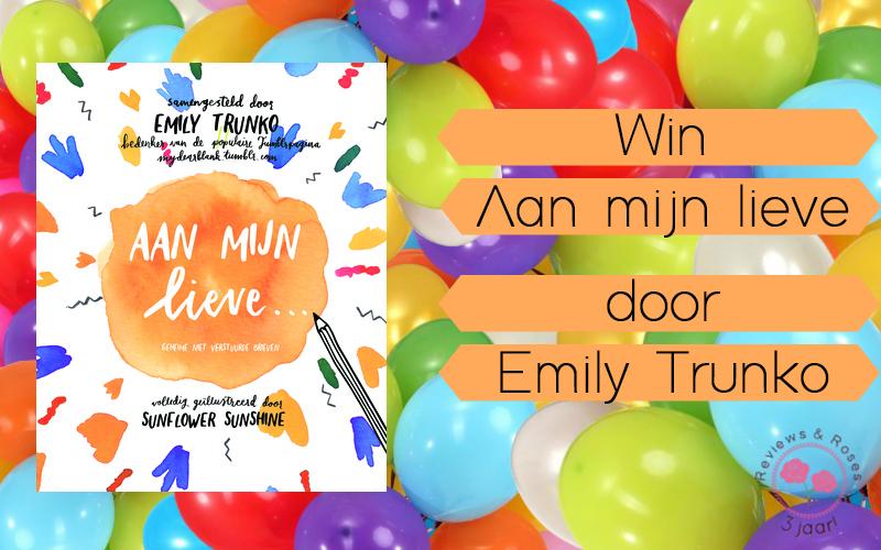 13 Days of Celebration #7 | Win Aan mijn lieve… door Emily Trunko {Afgelopen}