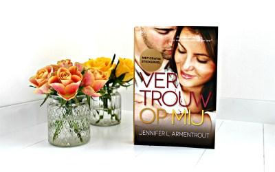 Boekrecensie | Vertrouw op Mij – Jennifer L. Armentrout