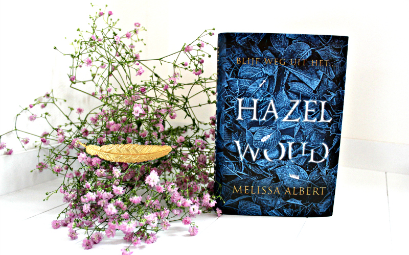 Hazelwoud - Melissa Albert