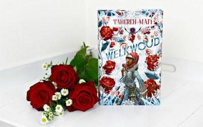 Boekrecensie | Welkwoud – Tahereh Mafi