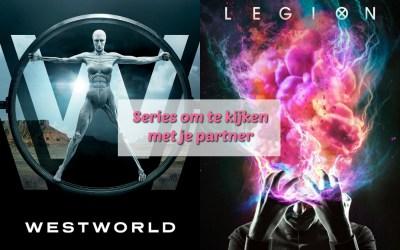 Series om te kijken met je partner #1 – Westworld & Legion