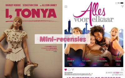 Mini-recensies #8 | I, Tonya & Alles Voor Elkaar