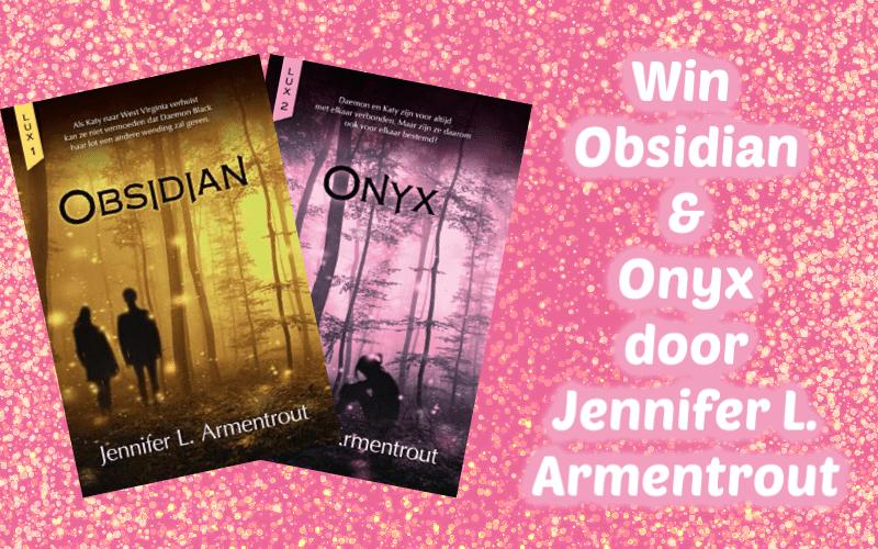FEEST | Win Obsidian en Onyx – Jennifer L. Armentrout {Afgelopen}