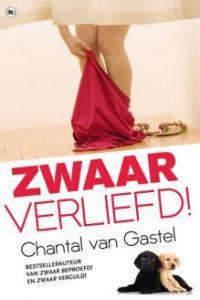 Boekrecensie   Zwaar Verliefd! – Chantal van Gastel