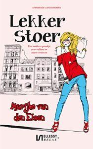 Boekrecensie | Lekker Stoer – Marijke van den Elsen
