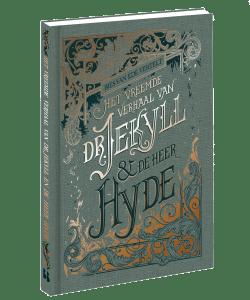 Het vreemde verhaal van Dr. Jekyll en de heer Hyde - Bies van Ede