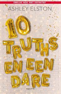 10 Truths en een Dare - Ashley Elston