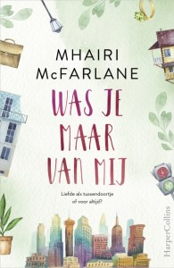 Was je maar van mij - Mhaire McFarlane
