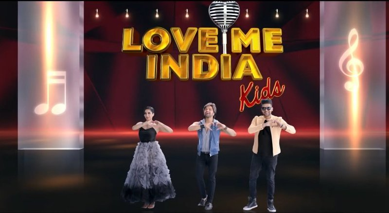 Love me India singing reality show judges time Date