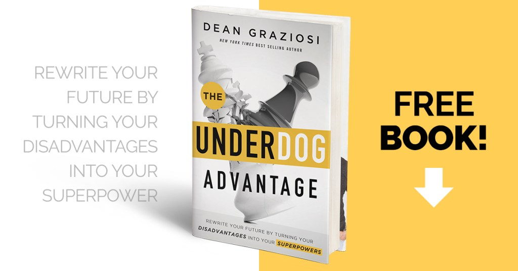 Underdog Advantage by Dean Graziosi
