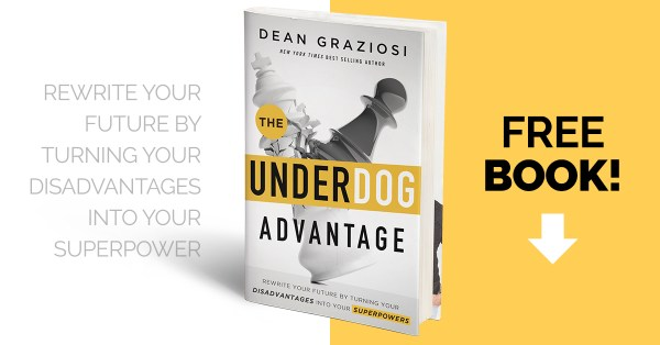 Underdog Advantage by Dean Graziosi