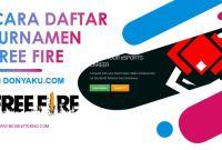 cara daftar turnamen free fire kemenpora donyaku com tpi