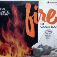 Sister Irene O'Connor: Fire of God's Love