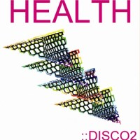 HEALTH: DISCO2 Review (Four Takes)