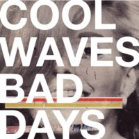 Dada Trash Collage: Cool Waves, Bad Days Review