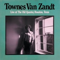 Do Look Back | Townes Van Zandt: Live At The Old Quarter, Houston, Texas