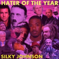 Silky Johnson: Hater of the Year Mixtape Review