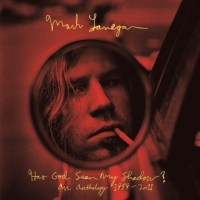 (Flashback Friday) Mark Lanegan: Has God Seen My Shadow?