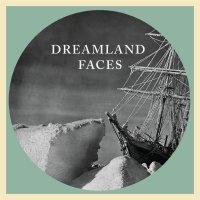 "Stream Dreamland Faces' ""Icebreaker"" / Release Show Tonight"