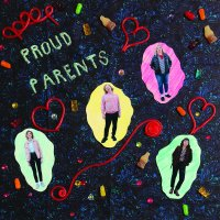 Introducing the Jangly Power Pop of Proud Parents (Show Saturday!)