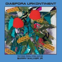 ICYMI (Best of 2018): Barry Walker Jr. - Diaspora Urkantinent