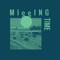 Introducing: The Melodic, Fuzzy Pop of Missing Time