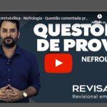 Professor do Revisamed comenta questões de provas de residência