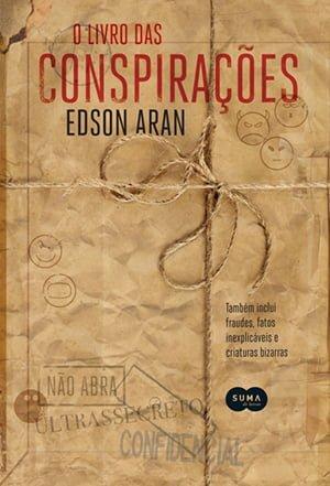 O Livro das Conspirações Edson Aran Companhia das Letras