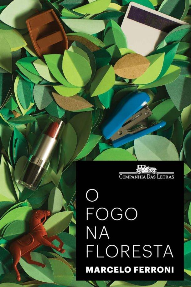 O Fogo na Floresta, de Marcelo Ferroni
