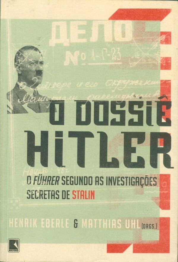 O Dossiê Hitler