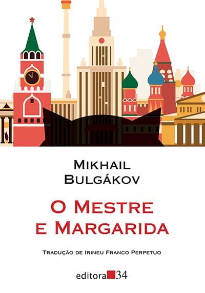 O Mestre e Margarida (1967), Mikhail Bulgákov