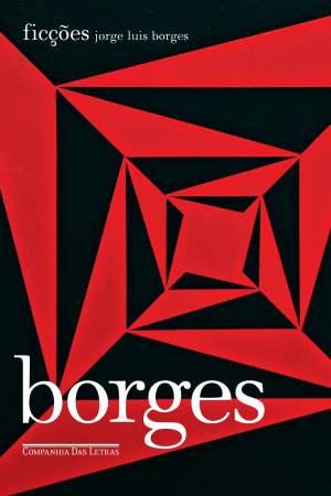 Ficções (1944), Jorge Luis Borges