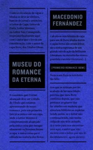 Museu do Romance da Eterna (1967), de Macedónio Fernández