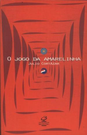 O Jogo da Amarelinha (1963), de Júlio Cortázar