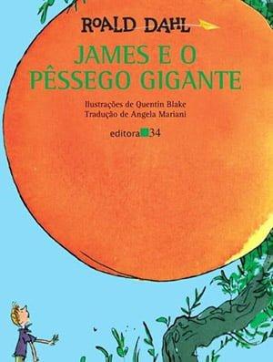 James e o Pêssego Gigante (1961), Roald Dahl