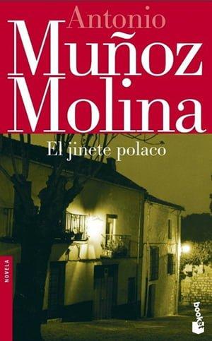 O Cavaleiro Polaco (1991), Antonio Muñoz Molina