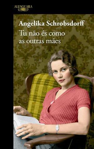 Tu Não és como as Outras Mães (2012), Angelika Schrobsdorff