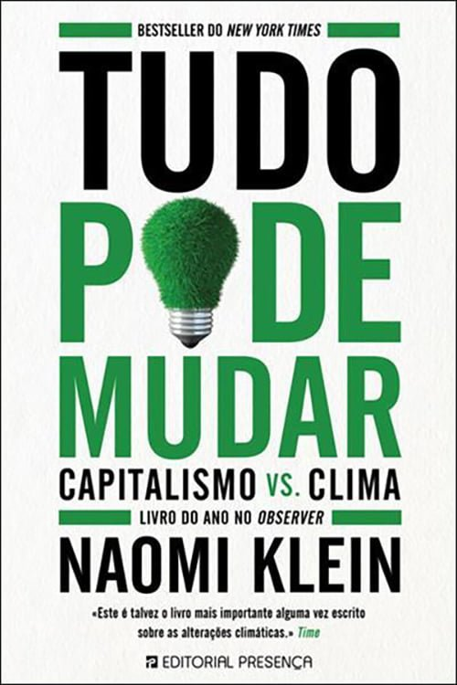 Tudo Pode Mudar: Capitalismo vs. Clima (2014), Naomi Klein