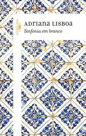 Sinfonia em Branco (2001), de Adriana Lisboa