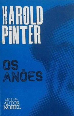 Harold Pinter, Os Anões (1952-1956)