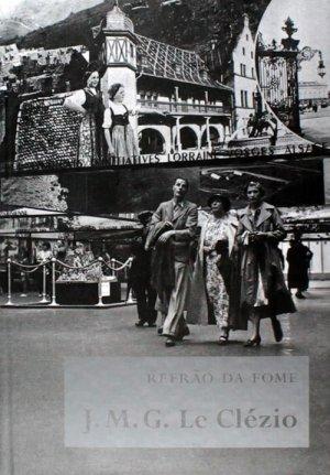 Le Clézio, Refrão da Fome (2008)