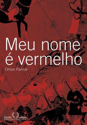 Orhan Pamuk, Meu Nome é Vermelho (1998)