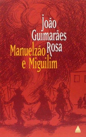 anuelzão e Miguilim, 1956, de João Guimarães Rosa