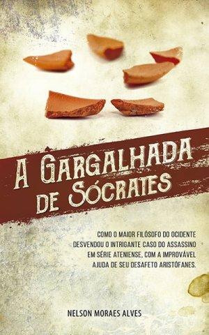 A Gargalhada de Sócrates, de Nelson Moraes