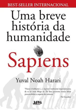 Sapiens — Uma Breve História da Humanidade, de Yuval Noah Harari