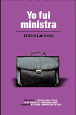 Larraondo, Cristina - Yo fui ministra