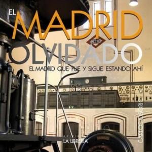 El Madrid olvidado